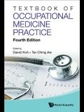 Textbook of Occupational Medicine Practice (Fourth Edition)