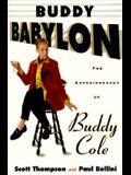 Buddy Babylon: The Autobiography of Buddy Cole