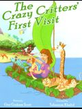 The Crazy Critters' First Visit