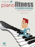 Piano Fitness: A Complete Workout [With CD (Audio)]