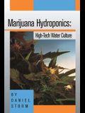 Marijuana Hydroponics: High-Tech Water Culture