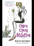 Once Upon Stilettos: Enchanted Inc., Book 2