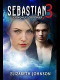 Sebastian 3: Conquest of power