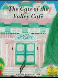 The Cats of the Valley Café