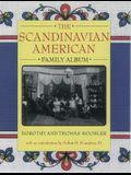 The Scandinavian American Family Album (American Family Albums)