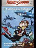 Swimming with Sharks: Swimming with Sharks