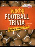Wacky Football Trivia: Fun Facts for Every Fan
