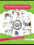 Dog Breeds Pet Fashion Illustration Encyclopedia Coloring Companion Book: Volume 3 Terrier Breeds
