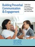 Building Preverbal Communication & Engagement: Triadic Gaze Intervention for Young Children with Disabilities and Their Families