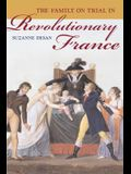 The Family on Trial in Revolutionary France