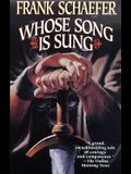 Whose Song Is Sung: A Novel