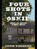 Four Shots in Oskie: Murder and Innocence in Middle America