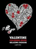 Valentine Coloring Book: Relaxing Designs: Happy Valentine's Day! Detailed Hearts To Say I Love You; Anti-Stress Complex Patterns For Relaxatio