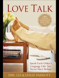 Love Talk: Speak Each Other's Language Like You Never Have Before