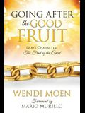 Going After the Good Fruit