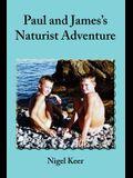 Paul and James's Naturist Adventure
