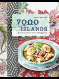 7000 Islands: Cherished Recipes and Stories from the Philippines
