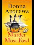 Murder Most Fowl: A Meg Langslow Mystery