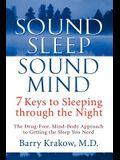 Sound Sleep, Sound Mind: 7 Keys to Sleeping Through the Night