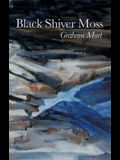 Black Shiver Moss