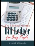 The Ultimate Monthly Bill Ledger for Busy People