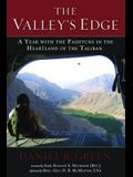 The Valley's Edge: A Year with the Pashtuns in the Heartland of the Taliban