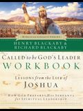 Called to Be God's Leader Workbook: How God Prepares His Servants for Spiritual Leadership