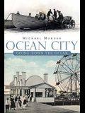 Ocean City: Going Down the Ocean