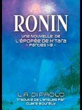 Ronin: Une Nouvelle de L'Épopée de K'Tara - Parties 1-3
