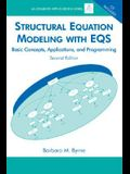 Structural Equation Modeling With EQS: Basic Concepts, Applications, and Programming, Second Edition (Multivariate Applications Series)
