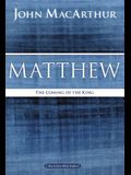 Matthew: The Coming of the King