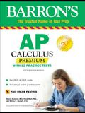 AP Calculus Premium: With 12 Practice Tests