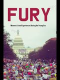 Fury: Women's Lived Experiences During the Trump Era