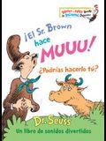 ¡el Sr. Brown Hace Muuu! ¿podrías Hacerlo Tú?