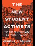 The New Student Activists: The Rise of Neoactivism on College Campuses