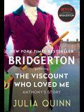 Viscount Who Loved Me: Bridgerton