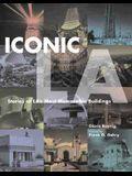 Iconic LA, Stories of LA's Most Memorable Buildings