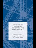 Corporate Financial Reporting and Performance: A New Approach