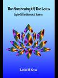 The Awakening Of The Lotus: Light Of The Universal Source