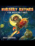 Nursery Rhymes for Modern Times