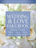 Wedding & Love Fake Book: Over 500 Songs for All c Instruments