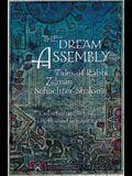 The Dream Assembly: Tales of Rabbi Zalman Schachter-Shalomi