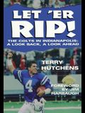 Let 'er Rip!: The Incredible 1995 Season of the Indianapolis Colts