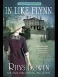 In Like Flynn: A Molly Murphy Mystery