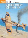 Spitfire Mark V Aces 1941 45
