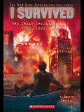 I Survived the Great Chicago Fire, 1871 (I Survived #11), Volume 11