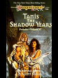 Tanis: The Shadow Years