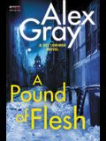 A Pound of Flesh: A DCI Lorimer Novel