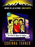 El Chico Que Lo Sabía (Carlo Acutis)