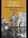 The Age of McCarthyism: A Brief History with Documents